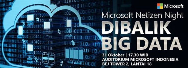 Ikuti Event Microsoft Netizen Night: Dibalik Big Data