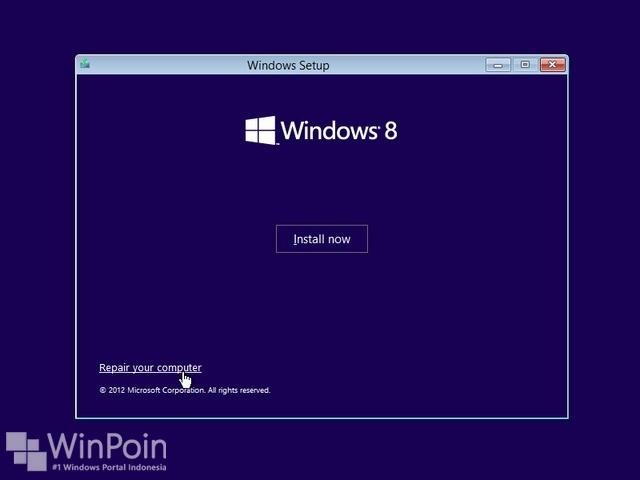 Cara Memasuki Advanced Startup Option Windows 8 dengan DVD Installasi