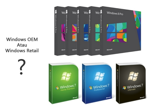 Tips: Pilih Windows OEM atau Windows Retail?