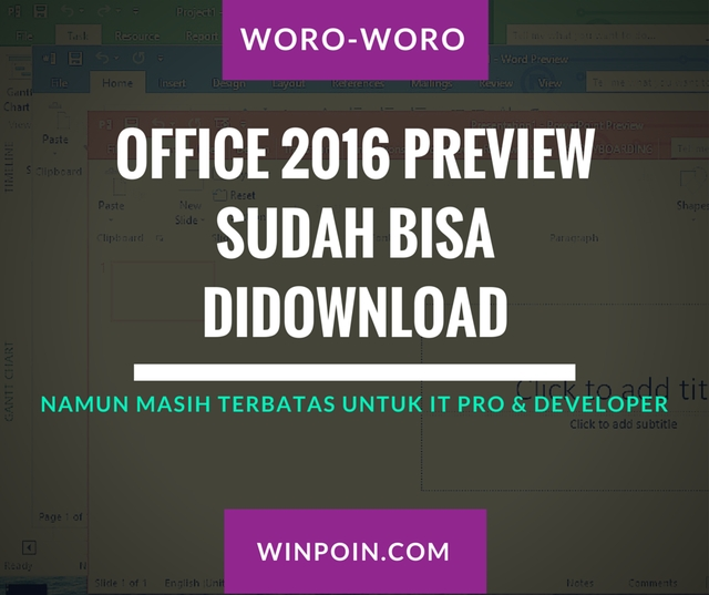 Office 2016 Preview Sudah Bisa Didownload oleh IT Pro dan Developer