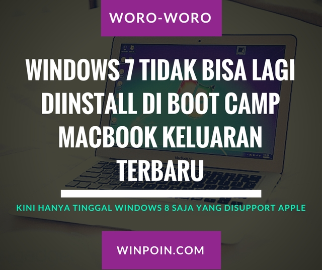 Boot Camp di MacBook Terbaru Tidak Lagi Support Windows 7