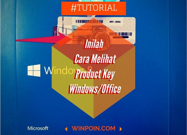 cara mencari product key windows 7 di laptop
