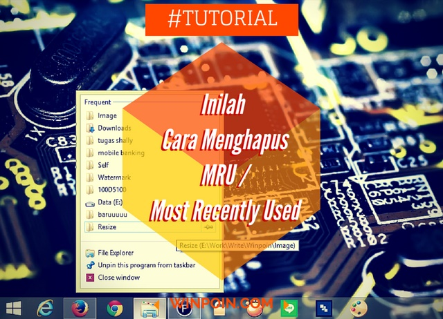 Cara Menghapus Daftar Most Recently Used (MRU) di Windows, Office dan Internet Explorer