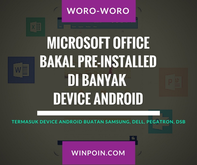 Microsoft Office Bakal Pre-Installed di Banyak Device Android