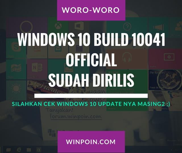 Official: Windows 10 Build 10041 Dirilis — Ayo Update