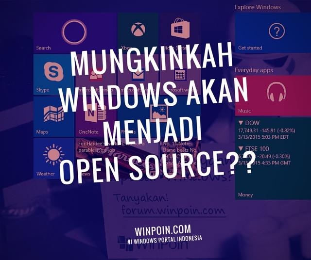 Windows akan Open Source? Mungkin Saja