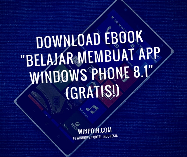 Download Ebook: Belajar Membuat App Windows Phone 8.1