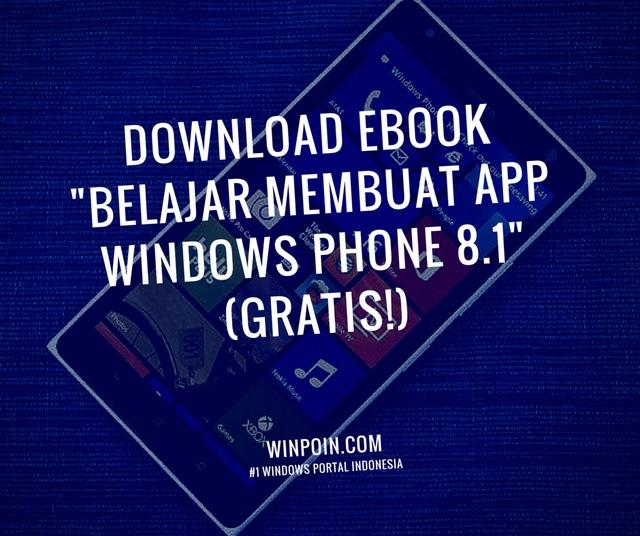 Download Ebook: Belajar Membuat App Windows Phone 8.1