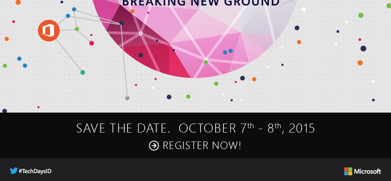 Jangan Lewatkan Event Microsoft Tech Days 2015 pada 7 - 8 Oktober Besok