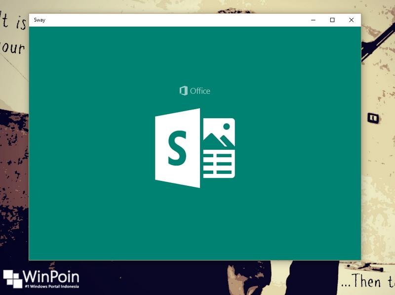Microsoft Sway di Windows 10 Sudah Bisa Kamu Gunakan, Ayuk Dicoba! — (Serius, Keren Banget!)
