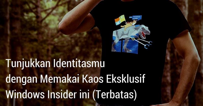 7 PerbedaanPre-Order: Tunjukkan Identitasmu dengan Memakai Kaos Eksklusif Windows Insider Ini (Terbatas) Member Insider dengan Pengguna Windows / Windows Phone Lainnya