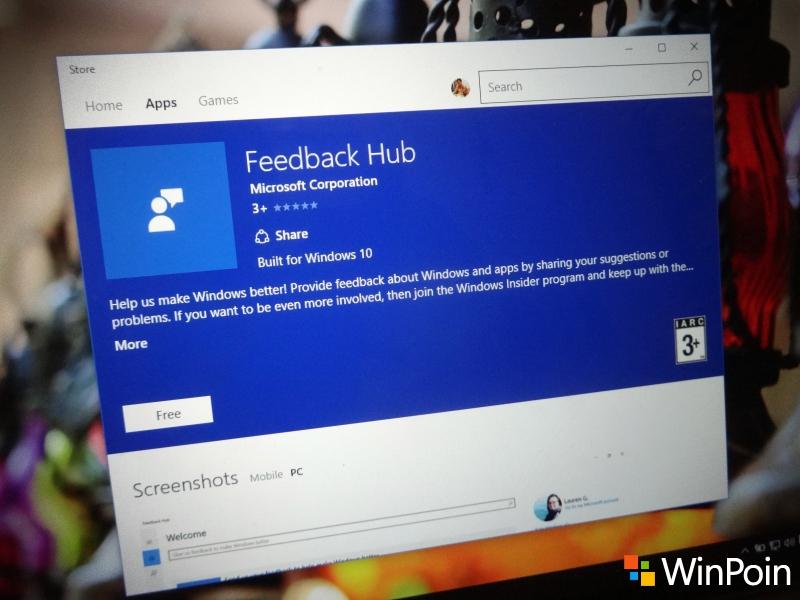 Semua Pengguna Windows 10 PC dan Mobile Sekarang Bisa Install Feedback Hub