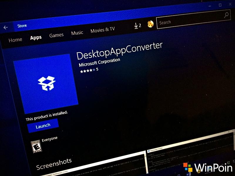 Desktop App Converter Kini Bisa Kamu Download di Windows Store