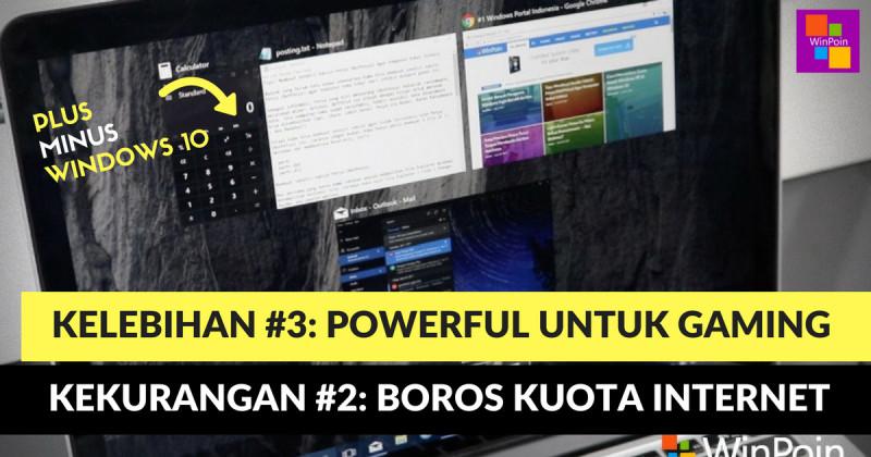 Kelebihan dan Kekurangan Windows 10 | WinPoin