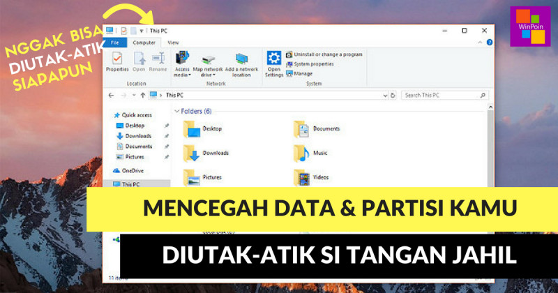 Cara Membuat Partisi Read-only di Windows 10 | WinPoin