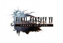 Final Fantasy XV: Pocket Edition Dipastikan Hadir ke Windows 10