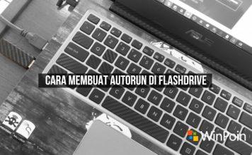 Cara Membuat Autorun di Flashdisk