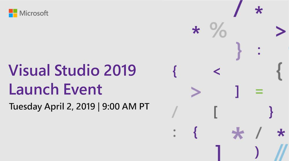 Microsoft Akan Meluncurkan Visual Studio 2019 pada 2 April Mendatang.