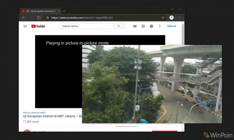 Cara Menggunakan Picture In Picture di Microsoft Edge Berbasis Chromium